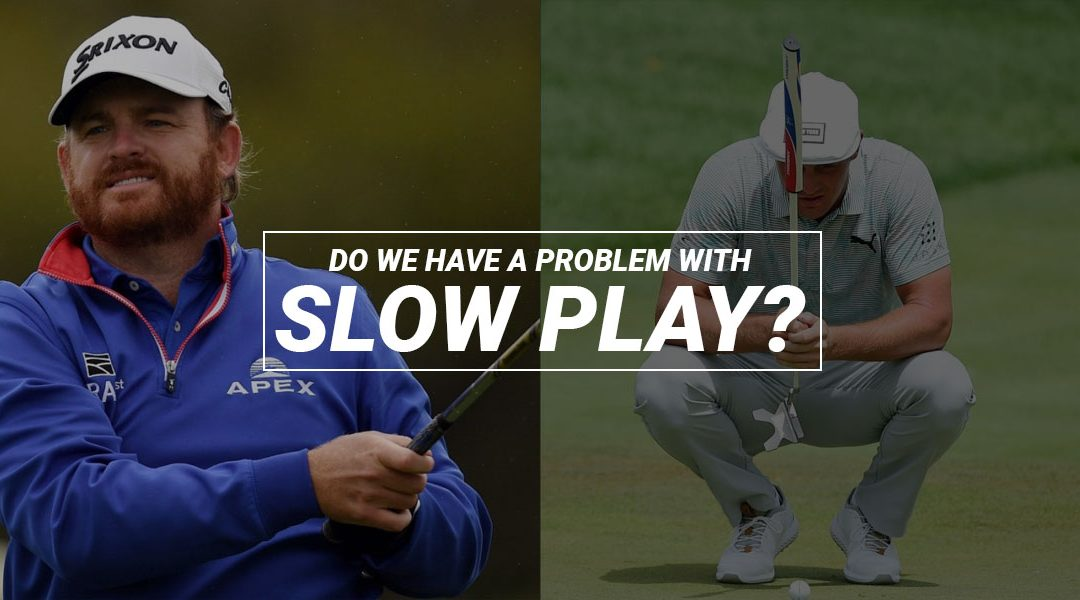 Has Slow Play Gone Too Far?